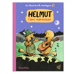 Là-haut sur la montagne Helmut l'ami marmotte