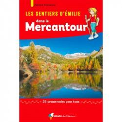 Les sentiers d'Emilie dans le Mercantour Vol.2 - Randonnée en famille dans le Mercantour