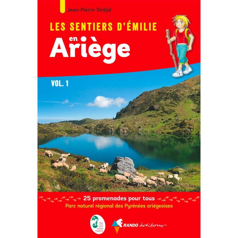 Les Sentiers d'Emilie en Ariège Vol.1 - Randonnée en famille en Ariège