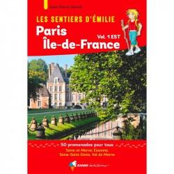 Les Sentiers d'Emilie autour de Paris - Région Île-de-France Est