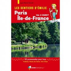 Les Sentiers d'Emilie autour de Paris - Région Île-de-France Ouest