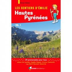 Les Sentiers d'Emilie dans les Hautes-Pyrénées Vol. 1 - Randonnée en famille dans les Pyrénnées
