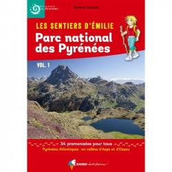 Les Sentiers d'Emilie dans le Parc national des Pyrénées Vol. 1