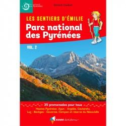 Les Sentiers d'Emilie dans le Parc national des Pyrénées Vol. 2