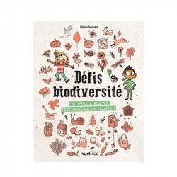 Défis biodiversité - 32 défis à relever pour protéger la planète ! - Rusti'kid