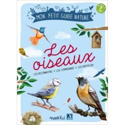 Les Oiseaux : les observer, les comprendre, les protéger - RUSTI'KID