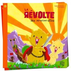 La révolte des marmottes - Petits Flocons - Dès 2 ans