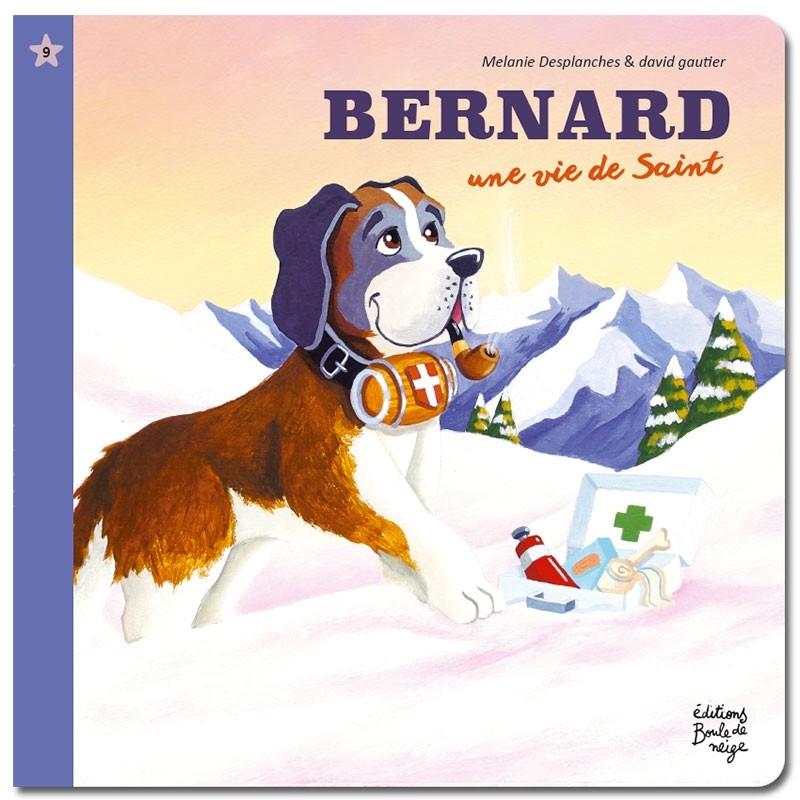Bernard, une vie de Saint - Petits Flocons - Dès 2 ans