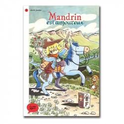 Mandrin est amoureux - Contes Alpins - Dès 6 ans