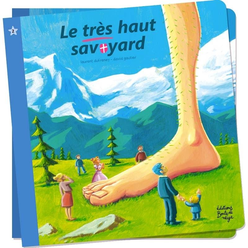 Le très Haut Savoyard - Petits Flocons - Dès 2 ans