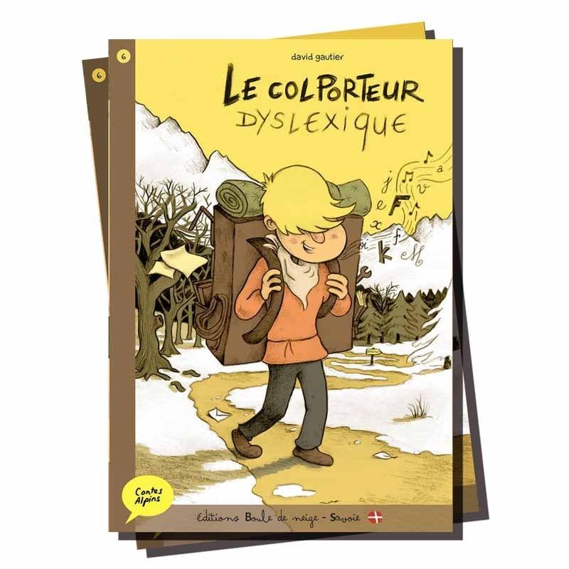 Le colporteur Dyslexique - Contes Alpins - Dès 6 ans