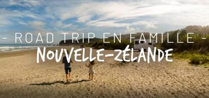 Roadtrip en Nouvelle-Zélande en famille en van et camping-car