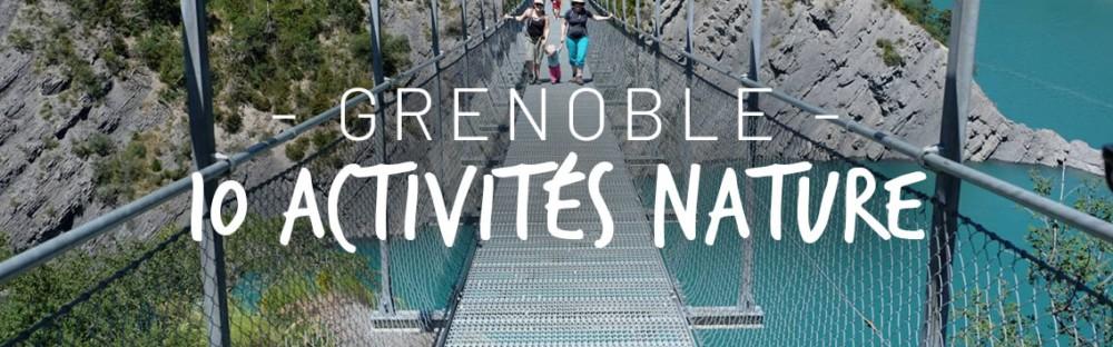 10 activités à faire en famille à 1h de Grenoble