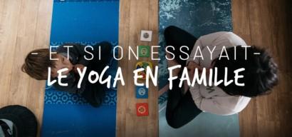 Yoga parent / enfant : comment et pourquoi en faire ? Conseils et témoignage.