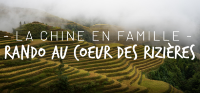 Voyage en Chine en famille : découverte de la région de Guilin