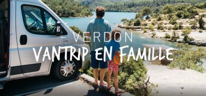 Les gorges du Verdon en famille, road trip en van entre lacs et activités natures