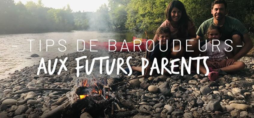10 conseils de parents baroudeurs aux futurs parents