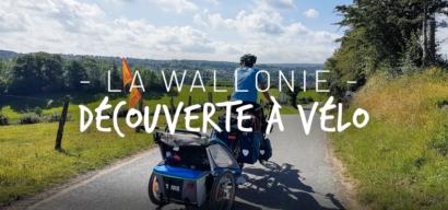 La Belgique à vélo en famille : 2 mois à la découverte de la Wallonie